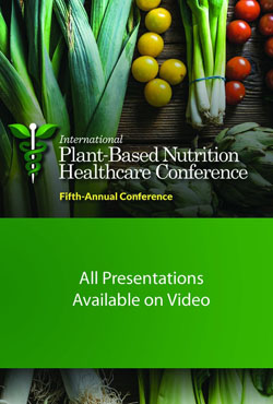 Pbnhc Video On Demand Plant Based Nutrition Healthcare Conference